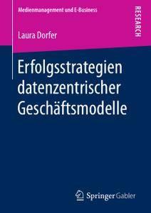 Erfolgsstrategien datenzentrischer Geschäftsmodelle