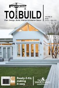 To Build - March-June 2020