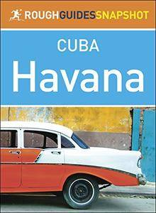 The Rough Guide Snapshot Cuba: Havana