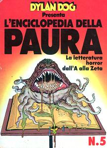 Dylan Dog Presenta - L'Enciclopedia Della Paura - Volume 5 - La Letteratura HorrorDall'A Alla Zeta