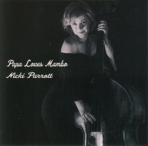 Nicki Parrott - Papa Loves Mambo (2019)