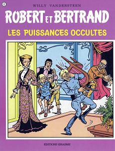 Robert et Bertrand - Tome 12 - Les Puissances Occultes