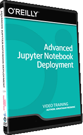Advanced Jupyter Notebook Deployment Training Video