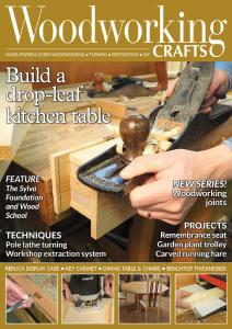 Woodworking Crafts - Issue 52 - May 2019