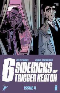 Six Sidekicks of Trigger Keaton 004 (2021) (Digital) (Zone-Empire