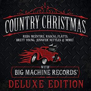 VA - Country Christmas With Big Machine Records (Deluxe Edition) (2018)