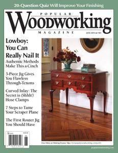 Popular Woodworking - June 2010