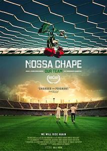 Our Team / Nossa Chape (2018)