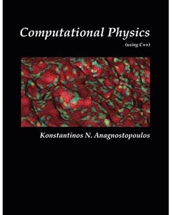 Computational Physics - A Practical Introduction to Computational Physics and Scientific Computing (using C++)
