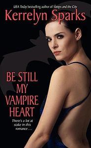 Be Still My Vampire Heart (Love at Stake, Book 3)