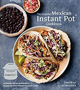 The Essential Vegan Instant Pot Cookbook: Fresh and Foolproof Plant-Based Recipes for Your Electric Pressure Cooker