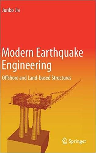 Modern Earthquake Engineering: Offshore and Land-based Structures (Repost)