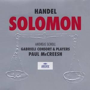 Andreas Scholl, Gabrieli Consort & Players, Paul McCreesh - Handel: Solomon (1999)