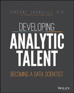 Developing Analytic Talent: Becoming a Data Scientist (Repost)