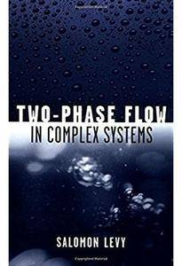 Two-Phase Flow in Complex Systems