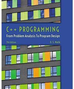 C++ Programming: From Problem Analysis to Program Design (7th edition) [Repost]