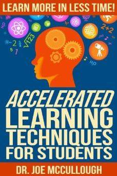 Accelerated Learning Techniques for Students