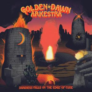 Golden Dawn Arkestra - Darkness Falls on the Edge of Time (2019)