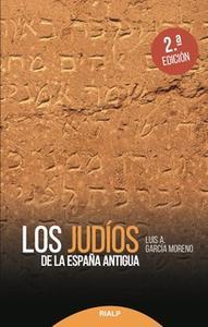 «Los judíos de la España antigua» by Luis A. García Moreno