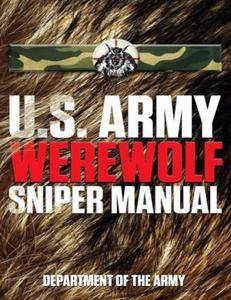 U.S. Army Werewolf Sniper Manual