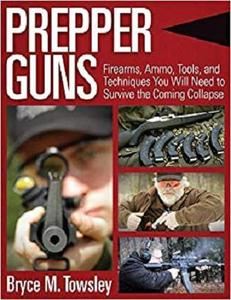 Prepper Guns [Repost]