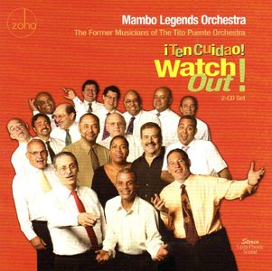 Mambo Legends Orquestra - Watch Out! ¡Ten Cuidao!    (2011)
