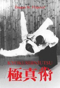Kyokushinjutsu: the Method of Self-Defense (Repost)