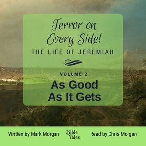 «Terror on Every Side! Volume 2 – As Good As It Gets» by Mark Morgan