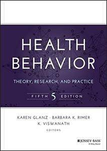 Health Behavior: Theory, Research, and Practice, 5th Edition