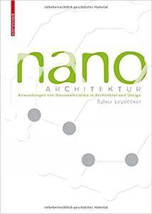Nanomaterialien: In Architektur, Innenarchitektur Und Design