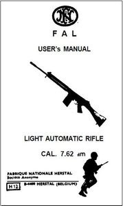 FAL User's Manual. Light Automatic Rifle Cal. 7.62 mm (Repost)