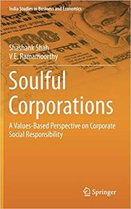 Soulful Corporations: A Values-Based Perspective on Corporate Social Responsibility