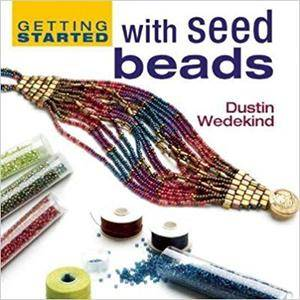 Getting Started with Seed Beads (Repost)