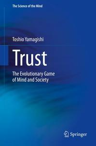 Trust: The Evolutionary Game of Mind and Society