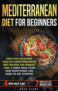 Mediterranean diet for beginners Easy and Delicious Healthy Mediterranean Diet Recipes for Weight...
