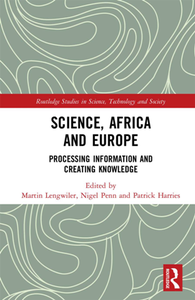 Science, Africa and Europe : Processing Information and Creating Knowledge