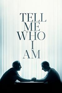 Tell Me Who I Am (2019)