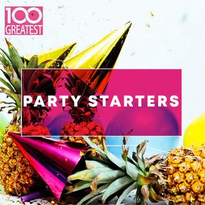 VA - 100 Greatest Party Starters (2019)