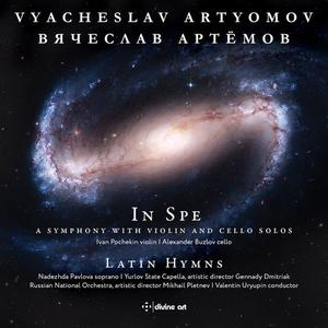 Ivan Pochekin, Alexander Buzlov, Russian National Orchestra & V. Uryupin - Vyacheslav Artyomov: In Spe & Latin Hymns (2019)