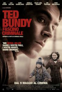 Ted Bundy - Fascino Criminale / Extremely Wicked, Shockingly Evil and Vile (2019)