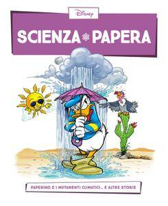 Scienza Papera 07 – Paperino e i mutamenti climatici (2016)