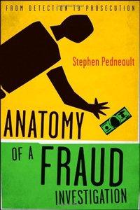 Anatomy of a Fraud Investigation (repost)
