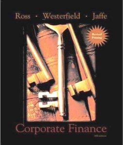 Stephen A. Ross, Randolph W. Westerfield, Jeffrey Jaffe - Corporate Finance, 6th Edition [Repost]