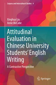 Attitudinal Evaluation in Chinese University Students' English Writing: A Contrastive Perspective
