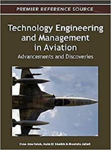 Technology Engineering and Management in Aviation Advancements and Discoveries