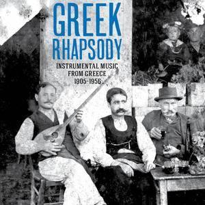 VA - Greek Rhapsody Instrumental Music from Greece 1905-1956 (2013)