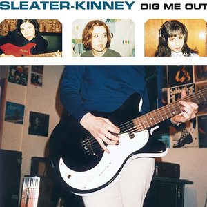 Sleater-Kinney - Dig Me Out (1997/2014) [Official Digital Download 24bit/96kHz]