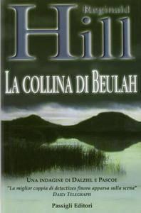 """Reginald Hill, """"La collina di Beulah"""""""
