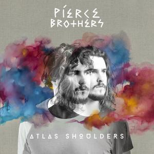 Pierce Brothers - Atlas Shoulders (2018)