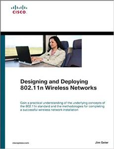 Designing and Deploying 802.11n Wireless Networks (Repost)
